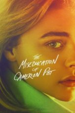 Nonton Movie The Miseducation of Cameron Post (2018) Sub Indo