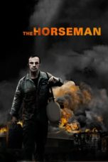 Nonton Movie The Horseman (2008) Sub Indo