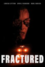 Nonton Movie Fractured (2018) Sub Indo
