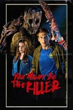 Nonton Online You Might Be the Killer (2018) Sub Indo
