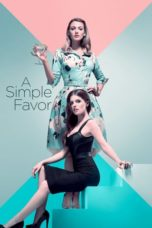 Nonton Movie A Simple Favor (2018) Sub Indo