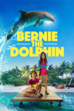 Nonton Movie Bernie The Dolphin (2018) Sub Indo