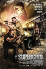 Nonton Movie SuperGrid (2018) Sub Indo