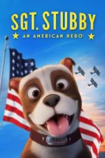 Nonton Movie Sgt. Stubby: An American Hero (2018) Sub Indo