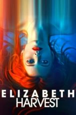 Nonton Movie Elizabeth Harvest (2018) Sub Indo