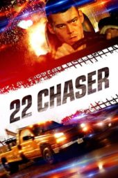 Nonton Online 22 Chaser (2018) Sub Indo