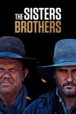 Nonton Movie The Sisters Brothers (2018) Sub Indo