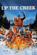 Nonton Movie Up the Creek (1984) Sub Indo