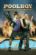 Nonton Movie Poolboy: Drowning Out the Fury (2011) Sub Indo
