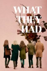 Nonton Movie What They Had (2018) Sub Indo