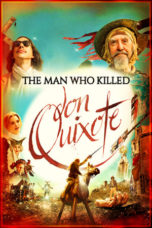 Nonton Movie The Man Who Killed Don Quixote (2018) Sub Indo