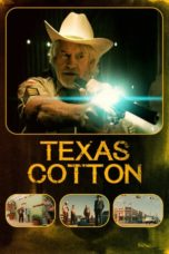 Nonton Movie Texas Cotton (2018) Sub Indo