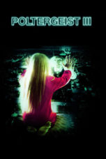 Nonton Movie Poltergeist III: The Final Chapter (1988) Sub Indo