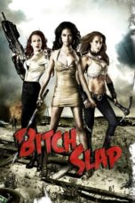 Nonton Movie Bitch Slap (2009) Sub Indo