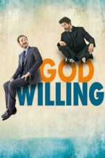 Nonton Movie God Willing (2015) Sub Indo