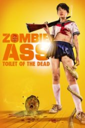 Nonton Online Zombie Ass : Toilet of the Dead (2011) Sub Indo