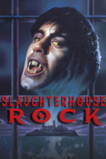 Nonton Movie Slaughterhouse Rock (1988) Sub Indo