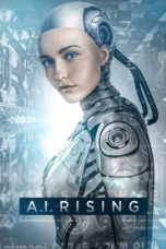 Nonton Movie A.I. Rising (2019) Sub Indo