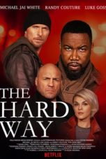 Nonton Movie The Hard Way (2019) Sub Indo