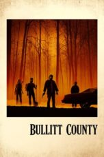Nonton Movie Bullitt County (2018) Sub Indo