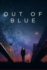 Nonton Movie Out of Blue (2018) Sub Indo