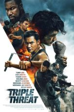 Nonton Movie Triple Threat (2018) Sub Indo