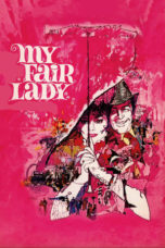 Nonton Movie My Fair Lady (1964) Sub Indo