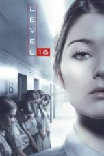 Nonton Movie Level 16 (2018) Sub Indo