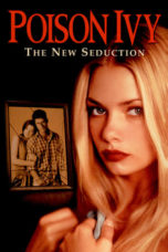 Nonton Movie Poison Ivy 3: The New Seduction (1997) Sub Indo