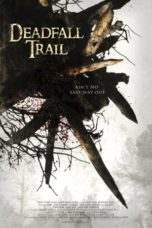 Nonton Movie Deadfall Trail (2009) Sub Indo