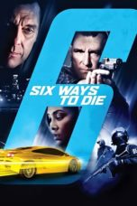 Nonton Movie 6 Ways To Die (2015) Sub Indo