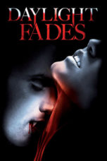 Nonton Movie Daylight Fades (2010) Sub Indo