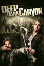 Nonton Movie Deep Dark Canyon (2013) Sub Indo