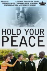 Nonton Movie Hold Your Peace (2011) Sub Indo