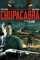 Nonton Movie Chupacabra vs. the Alamo (2013) Sub Indo