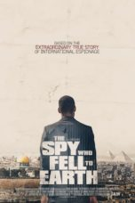 Nonton Movie The Spy Who Fell to Earth (2019) Sub Indo