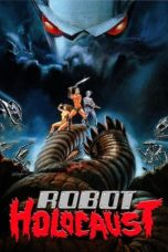 Nonton Movie Robot Holocaust (1986) Sub Indo