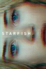 Nonton Movie Starfish (2018) Sub Indo