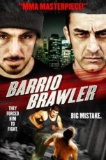 Nonton Movie Barrio Brawler (2013) Sub Indo
