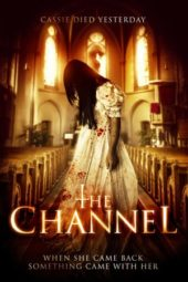 Nonton Online The Channel (2016) Sub Indo
