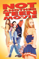 Nonton Movie Not Another Teen Movie (2001) Sub Indo