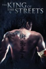 Nonton Movie The King of the Streets (2012) Sub Indo