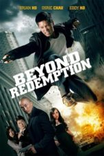 Nonton Movie Beyond Redemption (2015) Sub Indo