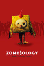 Nonton Movie Zombiology: Enjoy Yourself Tonight (2017) Sub Indo