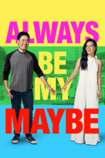 Nonton Online Always Be My Maybe (2019) Sub Indo