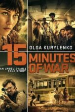 Nonton Movie 15 Minutes of War (2019) Sub Indo