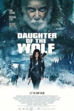 Nonton Movie Daughter of the Wolf (2019) Sub Indo