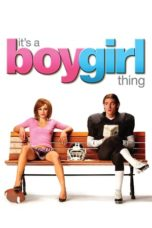 Nonton Movie It's a Boy Girl Thing (2006) Sub Indo
