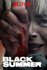 Nonton Movie Black Summer (2019) Sub Indo