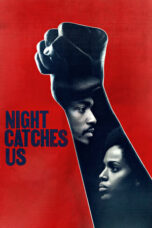 Nonton Online Night Catches Us (2010) Sub Indo